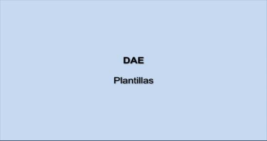 DAE. Plantillas