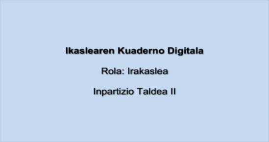 KOADERNO DIGITALA. Inpartizio taldeak II