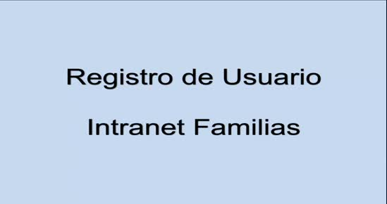INTRANET FAMILIAS: Registro de Usuarios