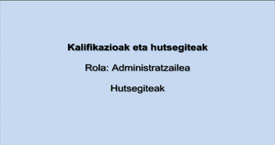 KALIFIKAZIOAK ETA HUTSEGITEAK. Hutsegiteak