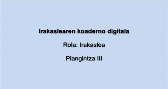KOADERNO DIGITALA. Plangintza III
