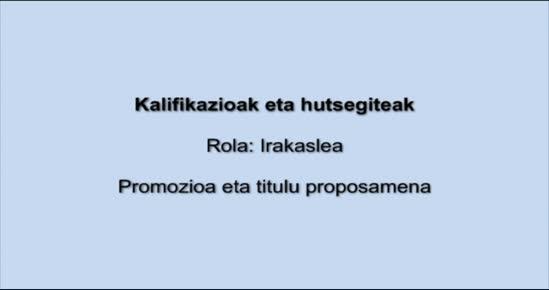 KALIFIKAZIOAK ETA HUTSEGITEAK. Promozioa eta titulu proposamena