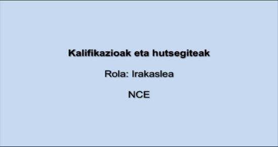 KALIFIKAZIOAK ETA HUTSEGITEAK. NCE