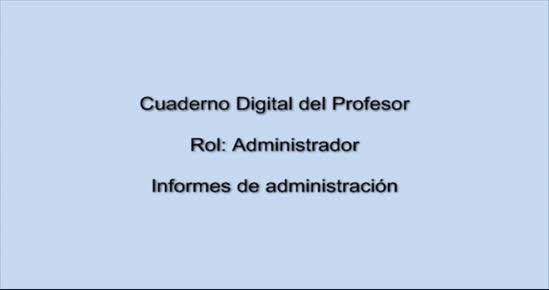 CUADERNO DIGITAL. Informes de administración